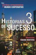 Histórias de Sucesso 3