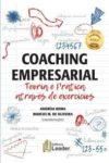 Coaching Empresarial – Teoria e praticas através de exercícios